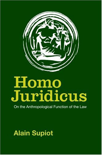 Homo Juridicus: On the Anthropological Function of the Law 9781844671052