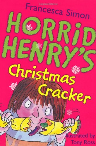 Horrid Henry's Christmas Cracker 9781842555460