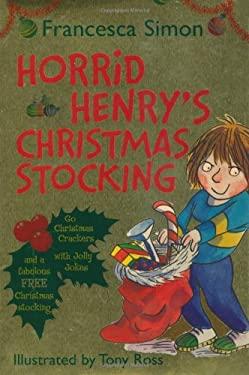 Horrid Henry's Christmas Stocking 9781842555989