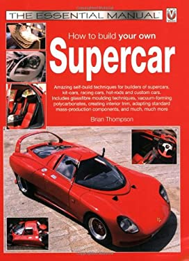 How to Build Your Own Supercar 9781845841669