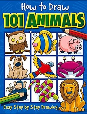 How to Draw 101 Animals 9781842297407