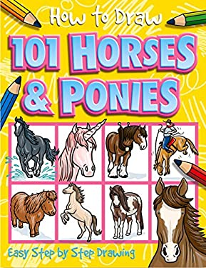 How to Draw 101 Horses & Ponies 9781846667756