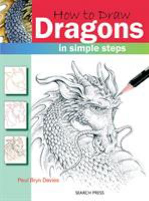 How to Draw Dragons : In Simple Steps