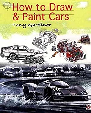 How to Draw & Paint Cars 9781845841249