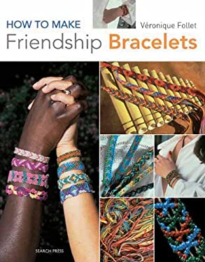 How to Make Friendship Bracelets 9781844485420