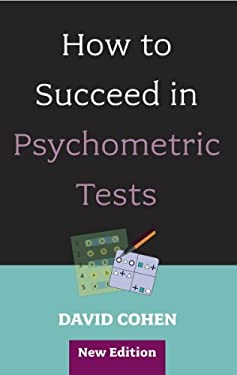 How to Succeed in Psychometric Tests 9781847090003