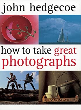 How to Take Great Photographs 9781843403302