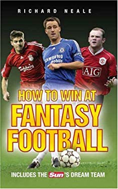 How to Win at Fantasy Football: Includes the Sun's Dream Team 9781844544691