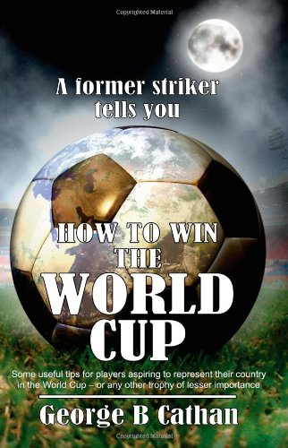 How to Win the World Cup 9781844013425