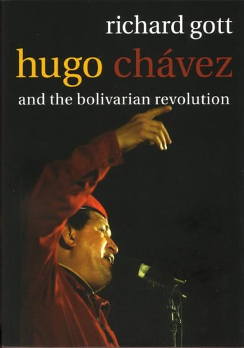 Hugo Chavez and the Bolivarian Revolution 9781844675333
