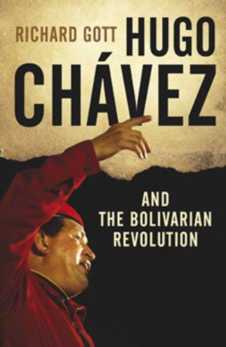 Hugo Chavez and the Bolivarian Revolution 9781844677115