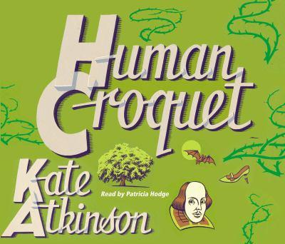 Human Croquet. Kate Atkinson 9781846572364