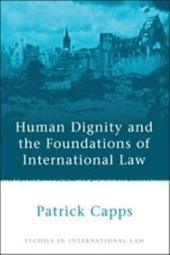 Human Dignity and the Foundations of International Law 7532865