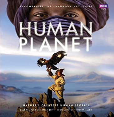 Human Planet: Nature's Greatest Human Stories 9781846079566
