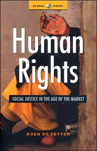 Human Rights: Social Justice in the Age of the Market 9781842774878