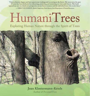 HumaniTrees: Exploring Human Nature Through the Spirit of Trees 9781844095445