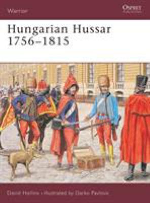 Hungarian Hussar 1756-1815 9781841765242