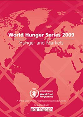 Hunger and Markets: World Hunger Series 9781844078370