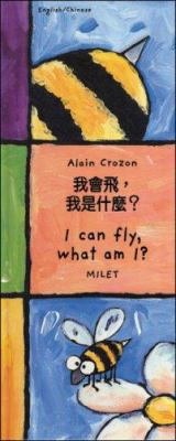 I Can Fly, What Am I? (Chinese-English) 9781840592528
