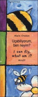 I Can Fly, What Am I? (Turkish-English) 9781840592542
