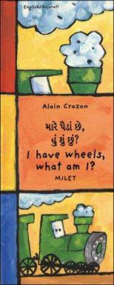 I Have Wheels, What Am I? (Gujarati-English) 9781840592382