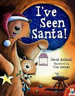 I've Seen Santa! 9781845061951