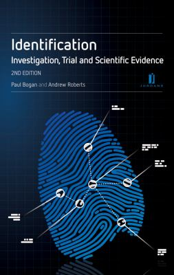 Identification: Investigation, Trial and Scientific Evidence (Second Edition) 9781846612367