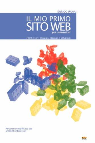 Il Mio Primo Sito Web (Per Umanisti) 9781847533418