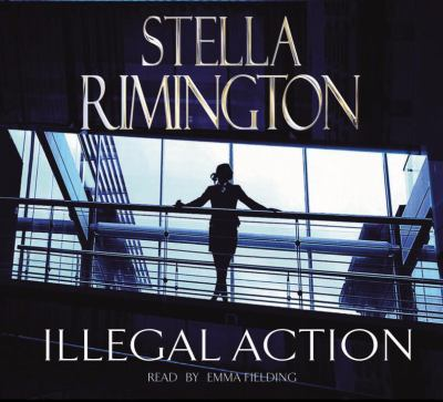 Illegal Action. Stella Rimington 9781846570896