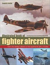 Illustrated Book of Fighter Aircraft 7470839