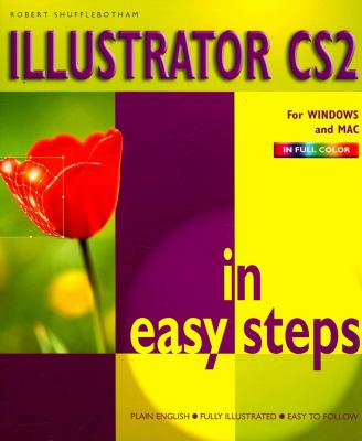 Illustrator Cs2 in Easy Steps 9781840783025