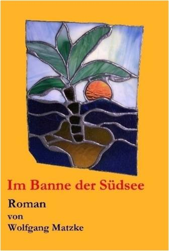 Im Banne Der Sdsee 9781847993373