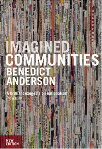 Imagined Communities: Reflections on the Origin and Spread of Nationalism 9781844670864