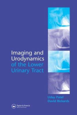 Imaging and Urodynamics of the Lower Urinary Tract 9781841843254