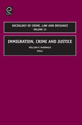 Immigration, Crime and Justice 9781848554382