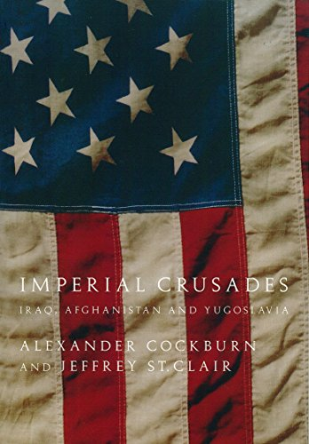 Imperial Crusades: Iraq, Afghanistan and Yugoslavia 9781844675067
