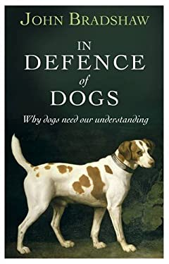 In Defence of Dogs 9781846142956