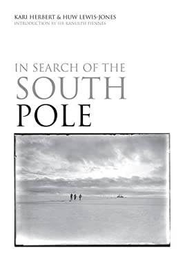 In Search of the South Pole 9781844861378
