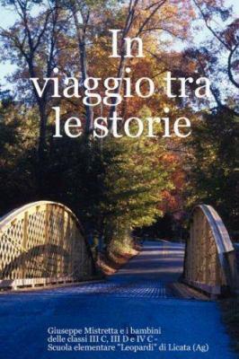 In Viaggio Tra Le Storie 9781847533272
