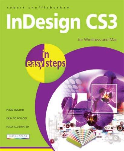 InDesign Cs3 in Easy Steps: For Windows and Mac 9781840783490