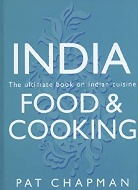India: Food & Cooking: The Ultimate Book on Indian Cuisine 9781845376192