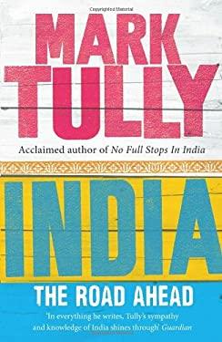 India: The Road Ahead 9781846041617