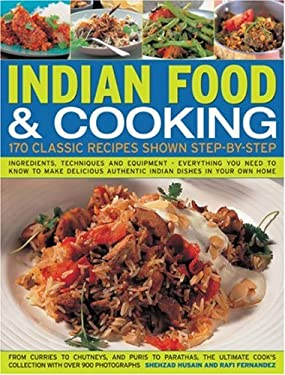 Indian Food & Cooking: 170 Classic Recipes Shown Step by Step 9781844763887