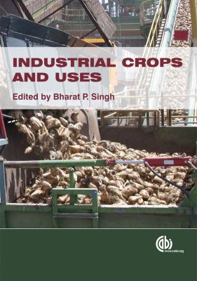 Industrial Crops and Uses 9781845936167