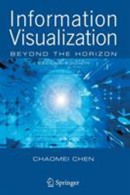 Information Visualization: Beyond the Horizon 9781846283406