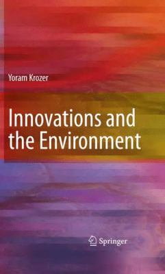 Innovations and the Environment 9781848001961