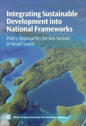 Integrating Sustainable Development Into National Frameworks: Policy Approaches for Key Sectors in Small States 11365180