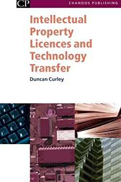 Intellectual Property Licences and Technology Transfer: A Practical Guide to the New European Licensing Regime
