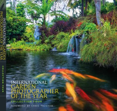 International Garden Photographer of the Year: Images of a Green Planet: Collection Four 9781842464571