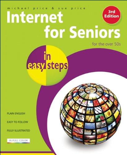 Internet for Seniors in Easy Steps 9781840784008